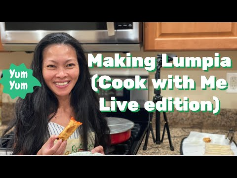 How to Make Lumpia (egg roll) | CookWithMeLiveStreamEdition1